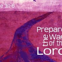 """No Jesus without John"" Luke 3:1-6"