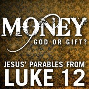 Luke 12 13-21 2016