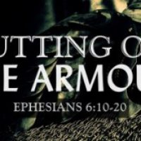 """Put on the armor!"" Eph 6:10-20"