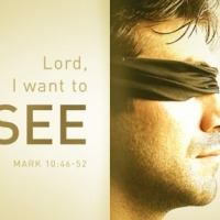"""""""Do you want to see?"""" Mark 10:46-52"""
